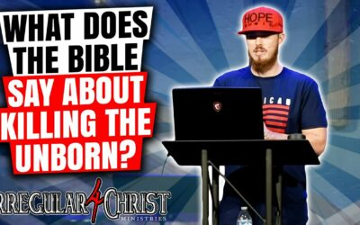 What Does The Bible Have To Say About Killing The Unborn